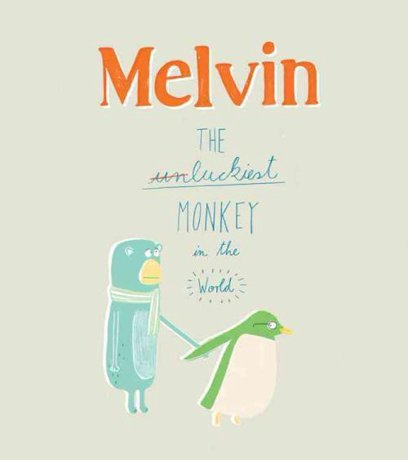 Melvin the Luckiest Monkey book
