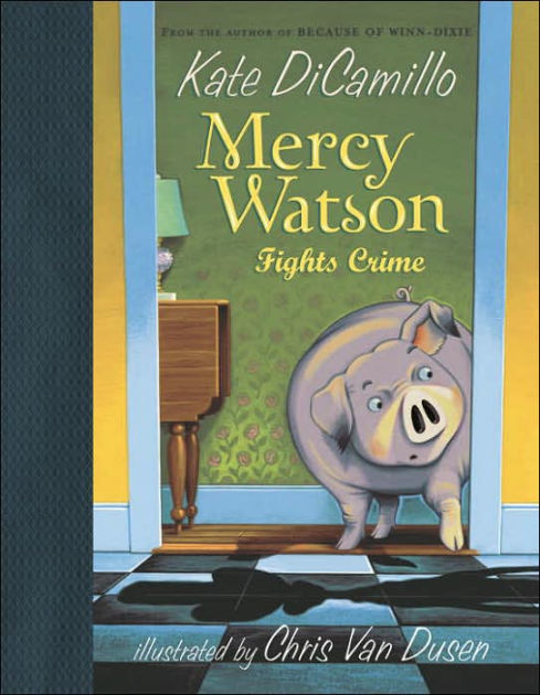 Mercy Watson Fights Crime book