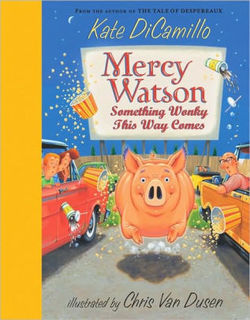 Mercy Watson: Something Wonky This Way Comes book