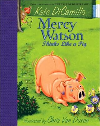 Mercy Watson Thinks Like a Pig book