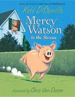 Mercy Watson to the Rescue book