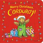 Merry Christmas, Corduroy! book