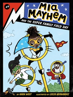 Mia Mayhem and the Super Family Field Day book