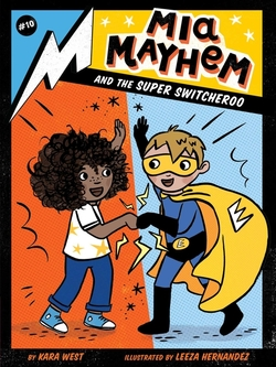 Mia Mayhem and the Super Switcheroo book