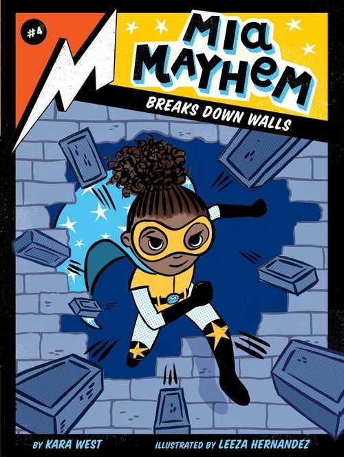 Mia Mayhem Breaks Down Walls book