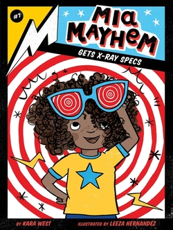 Mia Mayhem Gets X-Ray Specs book
