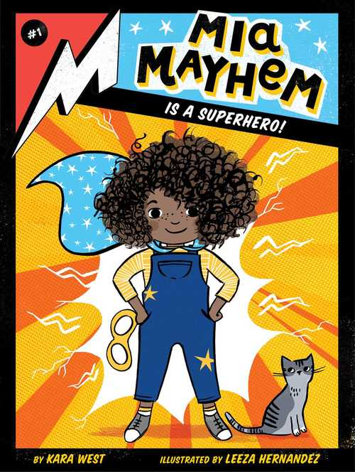 Mia Mayhem is a Superhero! book
