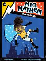 Mia Mayhem Learns To Fly! book