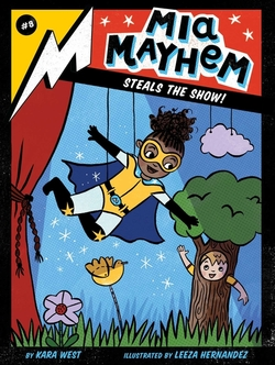Mia Mayhem Steals the Show!, Volume 8 book