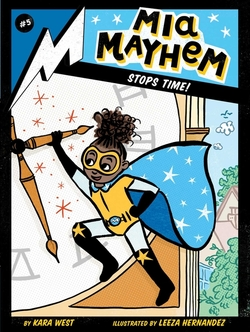 Mia Mayhem Stops Time! book