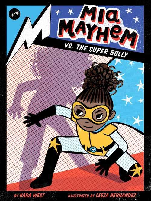 Mia Mayhem vs. the Super Bully book