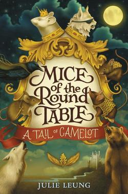 Mice of the Round Table Book
