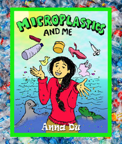 Microplastics and Me book