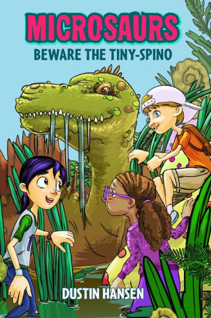 Microsaurs: Beware the Tiny-Spino book