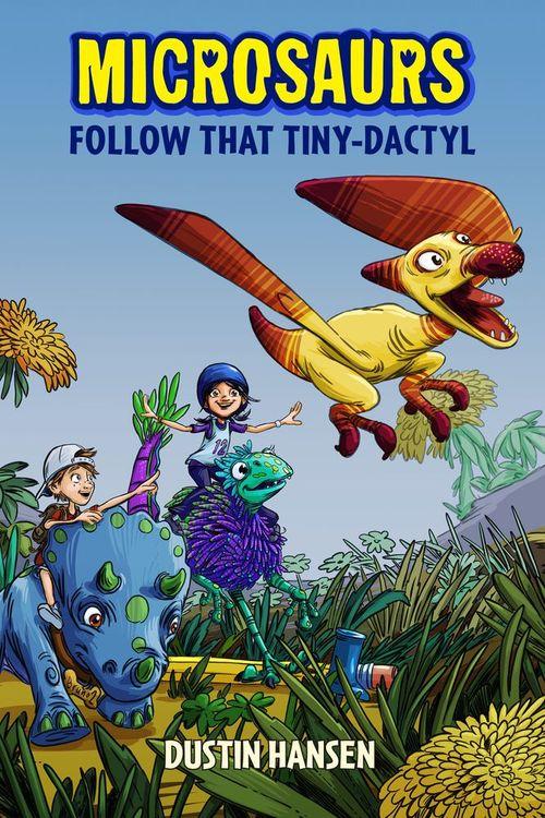 Microsaurs: Follow that Tiny-Dactyl book
