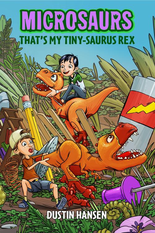 Microsaurs: That's MY Tiny-Saurus Rex book