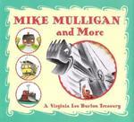 Mike Mulligan and More: A Virginia Lee Burton Treasury book