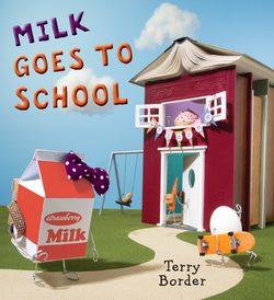Milk Goes to School book