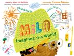 Milo Imagines the World book