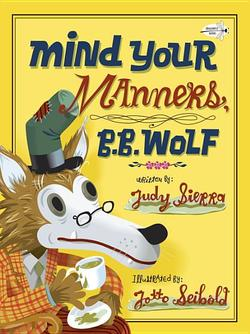 Mind Your Manners, B.B. Wolf book