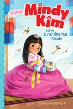 Mindy Kim and the Lunar New Year Parade book