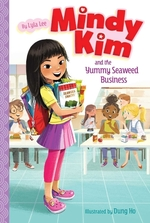 Mindy Kim and the Yummy Seaweed Business book