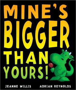 Mine's Bigger Than Yours? book