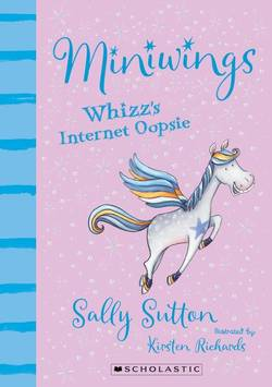 Miniwings: Whizz's Internet Oopsie book