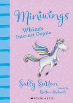 Miniwings: Whizz's Internet Oopsie book