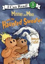 Minnie and Moo and the Haunted Sweater book