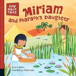Miriam and Pharoah's Daughter book