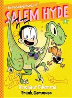 Misadventures of Salem Hyde, Book 4: Dinosaur Dilemma book