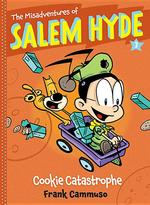 Misadventures of Salem Hyde: Book Three: Cookie Catastrophe book