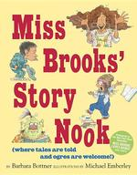 Miss Brooks' Story Nook: Where Tales Are Told and Ogres Are Welcome book