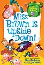 Miss Brown Is Upside Down! book