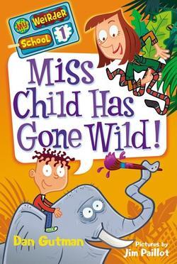 Miss Child Has Gone Wild! book
