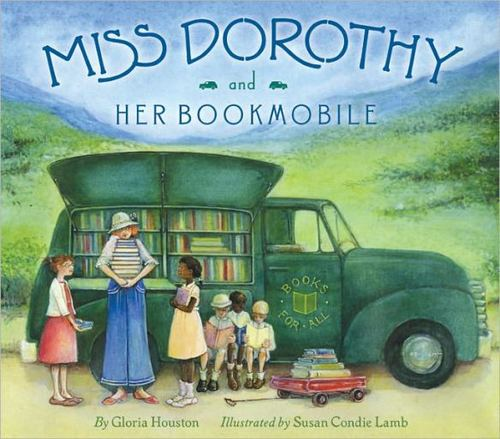 Miss Dorothy and Her Bookmobile book