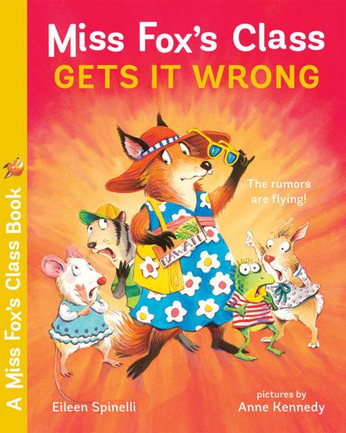 Miss Fox's Class Gets It Wrong book