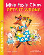 Miss Fox's Class Gets It Wrong book