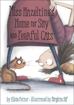 Miss Hazeltine's Home for Shy and Fearful Cats book