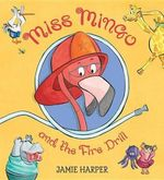 Miss Mingo and the Fire Drill book