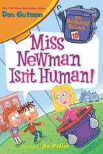 Miss Newman Isn't Human! book