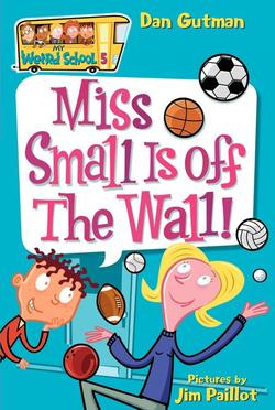 Miss Small Is Off the Wall! book