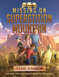 Missing on Superstition Mountain book