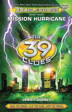 Mission Hurricane (39 Clues: Doublecross, Book 3), Volume 3 (Library) book
