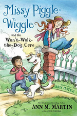 Missy Piggle-Wiggle and the Won't-Walk-the-Dog Cure book