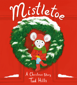 Mistletoe: A Christmas Story book