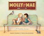 Molly and Mae: A Friendship Journey book