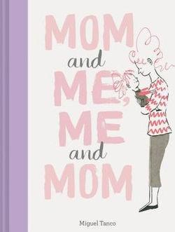 Mom and Me, Me and Mom book