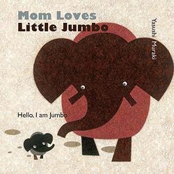 Mom Loves Little Jumbo book